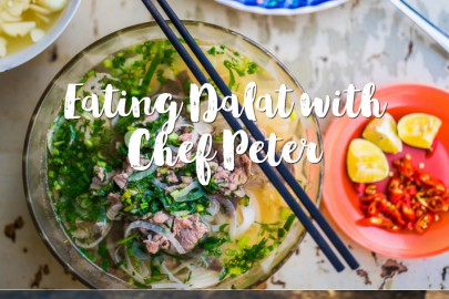 Eating Dalat with Chef Peter