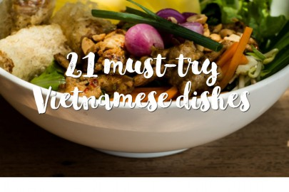 21 must-try Vietnamese dishes