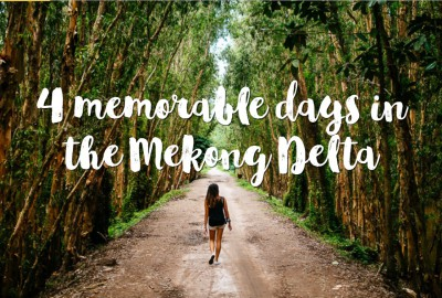 4 memorable days in the Mekong Delta