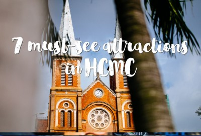 7 must-see attractions in HCMC