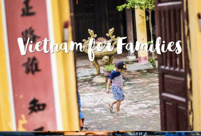 Vietnam for Families Initinerary