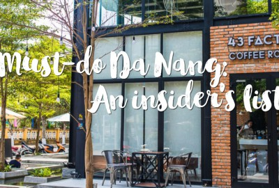 Must-do Da Nang: An insider