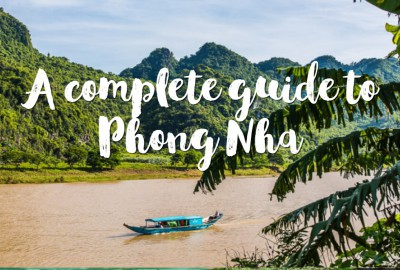 A complete guide to Phong Nha