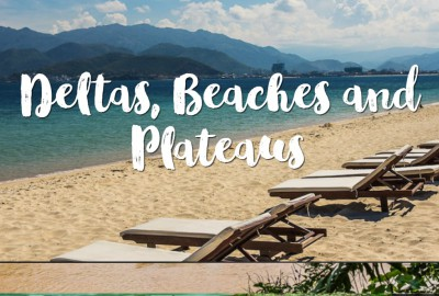 Deltas, Beaches and Plateaus